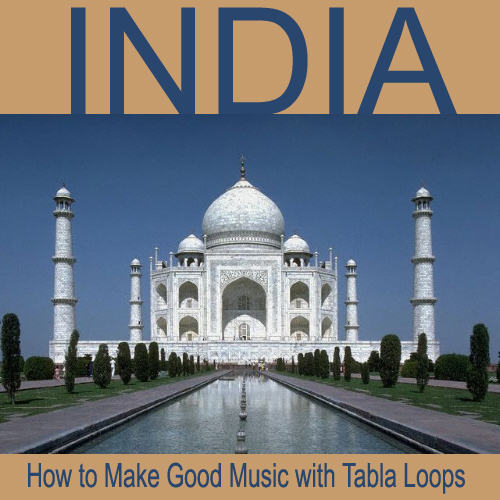 How to Make Good Music with Tabla Loops